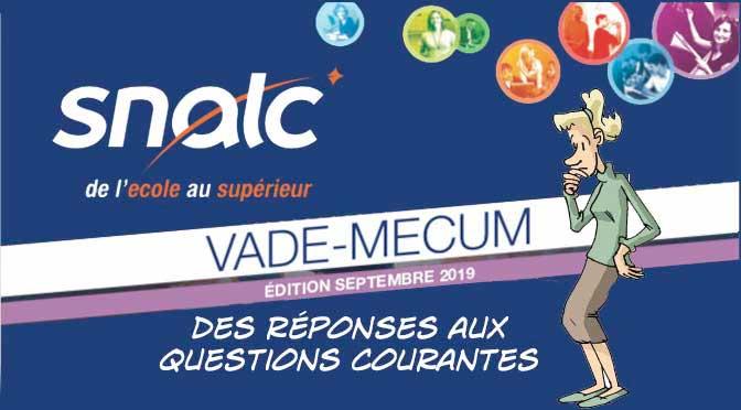 VADE-MECUM rentrée 2019 des réponses aux questions les plus courantes